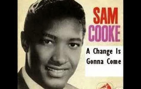 """Sam Cooke: """" A Change Is Gonna Come """""""